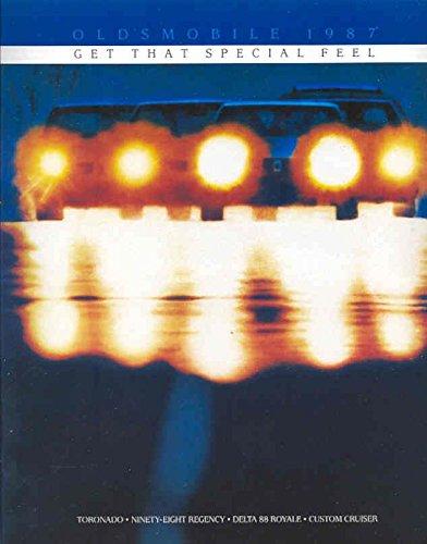 1987 Oldsmobile Toronado Delta 88 Cruiser Ninety-Eight Brochure Canada 1987 Oldsmobile Toronado