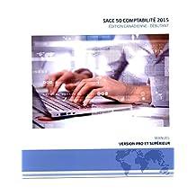 Sage 50 comptabilité 2015 Édition canadienne - Débutant