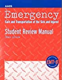 EMT - Basic Student Review Manual, American Academy of Orthopaedic Surgeons Staff, 0763710261
