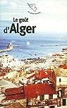 Le goût d'Alger par Aïssaoui