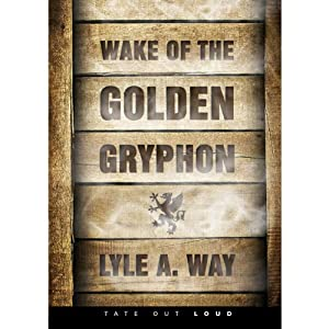 Wake of the Golden Gryphon Audiobook
