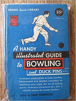A Handy Illustrated Guide to Bowling and Duck Pins