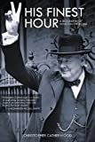 His Finest Hour, Christopher Catherwood, 1616080949