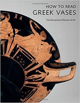 How to Read Greek Vases (Metropolitan Museum of Art) by Joan R Mertens (2010-11-23)