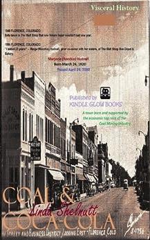 COAL & COCA-COLA: Small Town USA 1949 (Short True Story w/Photos) by [Shelnutt, Linda G.]