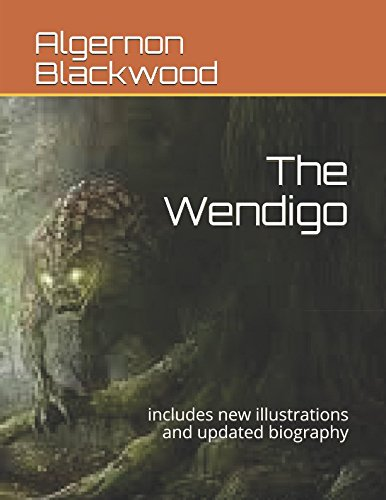 the-wendigo-includes-new-illustrations-and-updated-biography