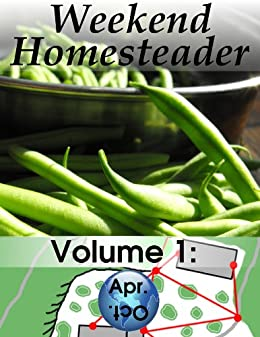Weekend Homesteader: April by [Hess, Anna]