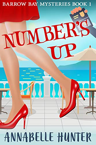 Number's Up (Barrow Bay Mysteries Book 1) by [Hunter, Annabelle]