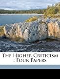 The Higher Criticism, , 1172012318