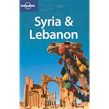 Lonely Planet Syria & Lebanon 3rd Ed.: 3rd Edition