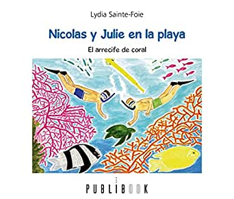 Amazon.com: Nicolas y Julie en la playa: El arrecife de ...