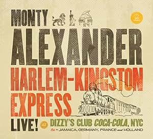 Harlem-Kingston Express (Live at Dizzy's Club Coca-Cola, NYC)