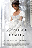 Of Noble Family (Glamourist Histories Book 5)