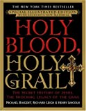 Holy Blood, Holy Grail, Michael Baigent and Richard Leigh, 038534001X