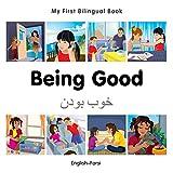 My First Bilingual Book-Being Good (English-Farsi)
