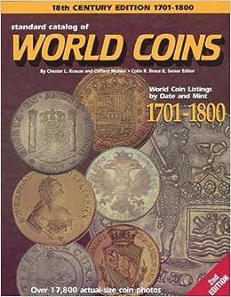 Standard Catalog of World Coins: 1701-1800