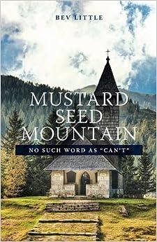 Mustard Seed Mountain