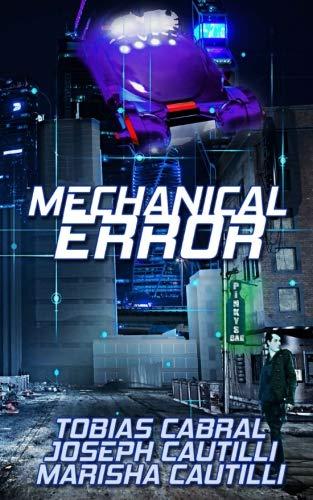 Mechanical Error (Creature Feature) (Volume 6)
