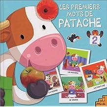 PREMIERS MOTS DE PATACHE T02