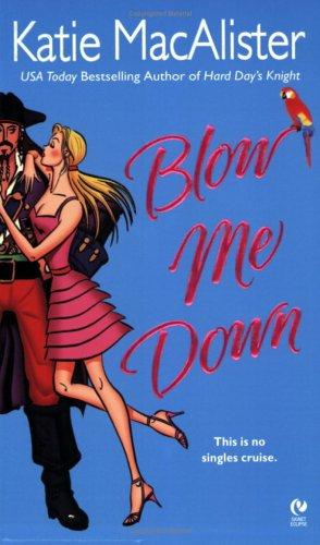 Blow Me Down (Signet Eclipse)