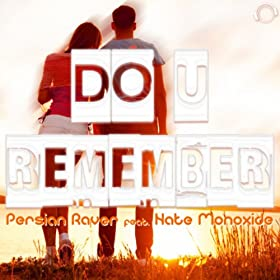Persian Raver feat. Nate Monoxide-Do U Remember