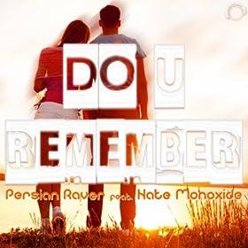 Persian Raver feat. Nate Monoxide-Do U Remember