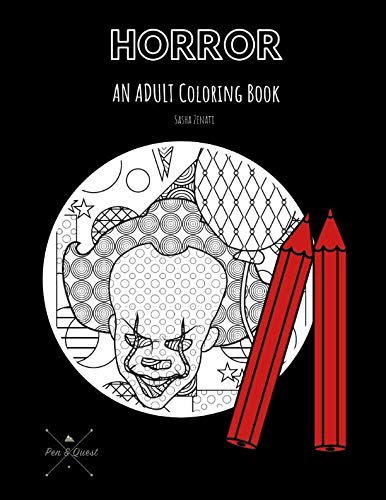 HORROR: AN ADULT COLORING BOOK: A Horror Coloring Book for Adults (Pen & Quest)]()