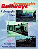 img - for Fermanagh's Railways: A Pictorial Tribute by Charles P. Friel (1998-04-30) book / textbook / text book