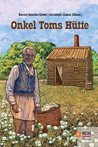Onkel Toms Hütte (German Edition)