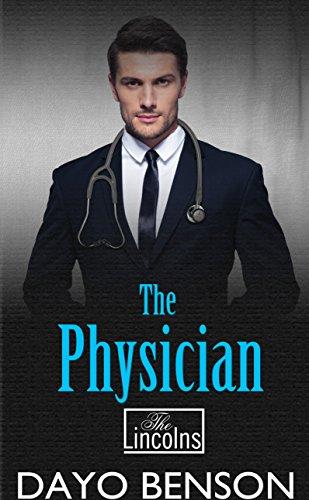 The Physician: A Spiritual Warfare Romantic Thriller (The Lincolns Book 6)