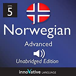 Learn Norwegian - Level 5 Advanced Norwegian, Volume 1: Lessons 1-25