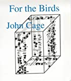 For the Birds: John Cage in Conversation with Daniel Charles