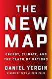 The New Map: Energy, Climate, and the Clash of
