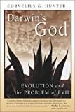 Darwin's God: Evolution and the Problem of Evil