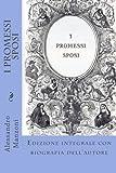 I Promessi Sposi: Edizione integrale con biografia dell'autore (Italian Edition)