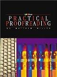 Practical Proofreading, Willen, Matthew, 0883622971