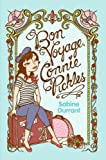 img - for Bon Voyage, Connie Pickles book / textbook / text book