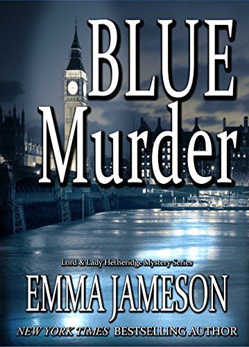 Blue Murder (Lord and Lady Hetheridge Mystery Series Book -