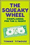 The Squeaky Wheel, Tommie Titmouse, 0918751098