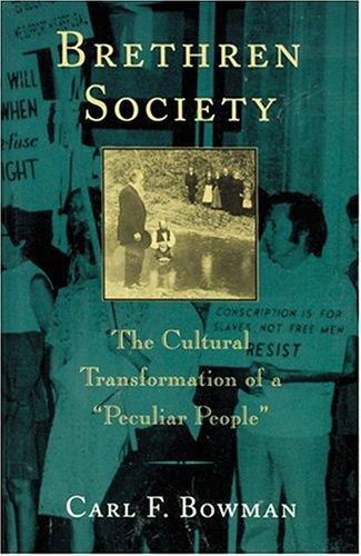Brethren Society: The Cultural Transformation of a
