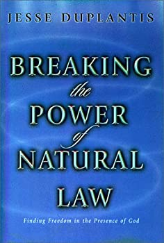 Breaking The Power Of Natural Law Book By Jesse Duplantis