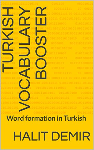 Turkish Vocabulary Booster : Word formation in Turkish ()