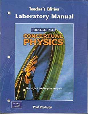 prentice hall conceptual physics laboratory manual teacher s rh amazon com Physics Science Labs high school physics laboratory manual