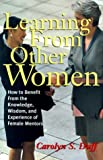 Learning from Other Women, Carolyn S. Duff, 0814404553