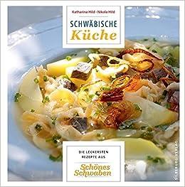 schwäbische küche: die leckersten rezepte aus schönes schwaben ... - Schwäbische Küche Rezepte