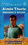 Redhawk's Return, Aimée Thurlo, 0373225105