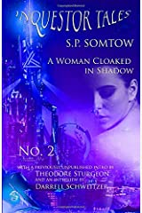 Inquestor Tales Two: A Woman Cloaked in Shadow (Inquestor Series) Paperback