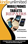 Mobile Phones and Tablets Repairs: A...
