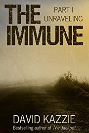 The Immune: Part I (Unraveling)