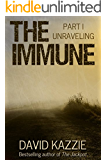 Unraveling (The Immune Book 1)